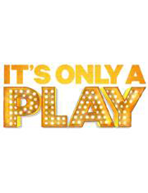 It's Only a Play 1
