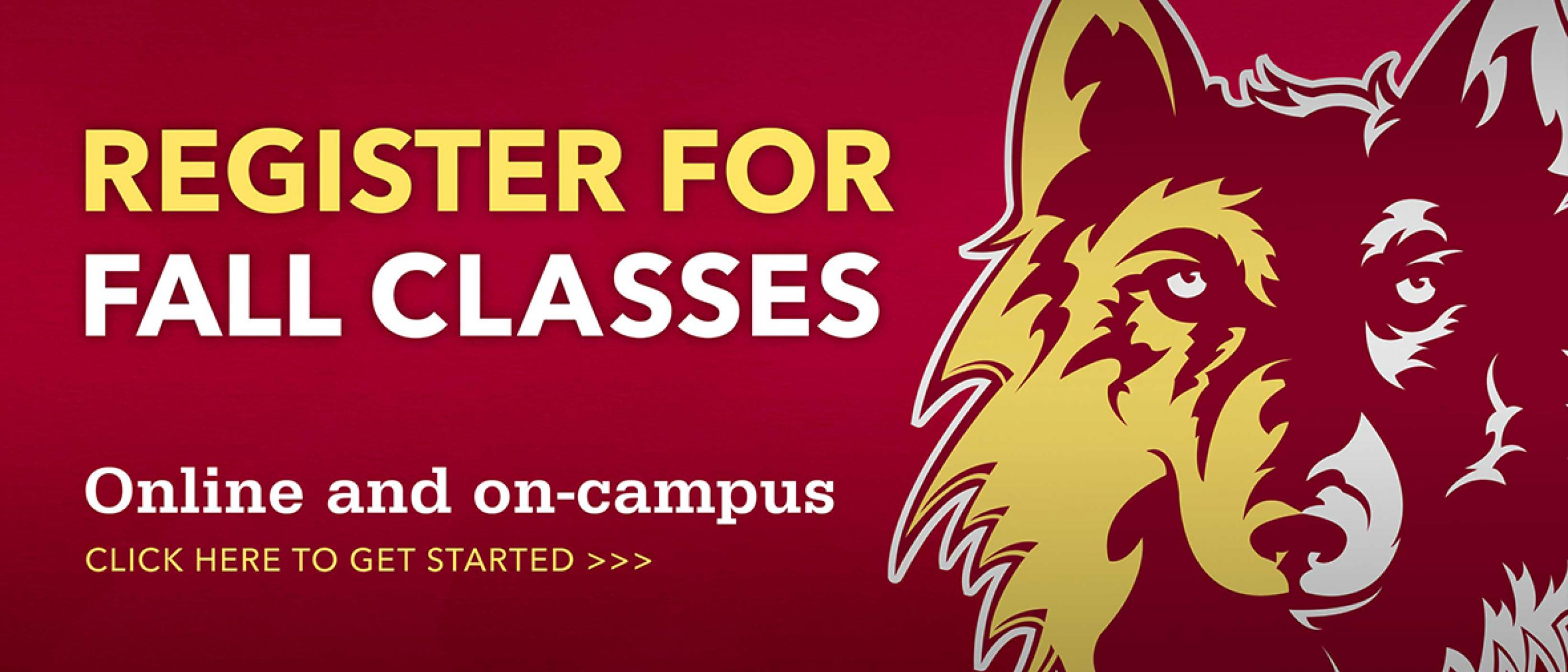 Register for fall classes online and on-campus